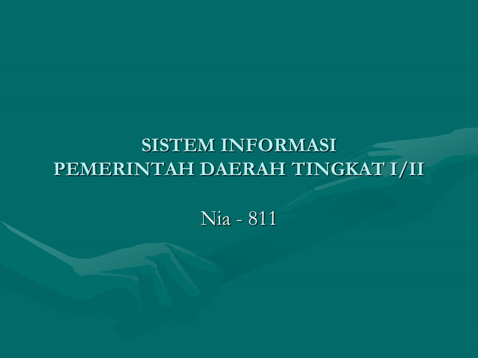 SISTEM INFORMASI PEMERINTAH DAERAH TINGKAT I/II