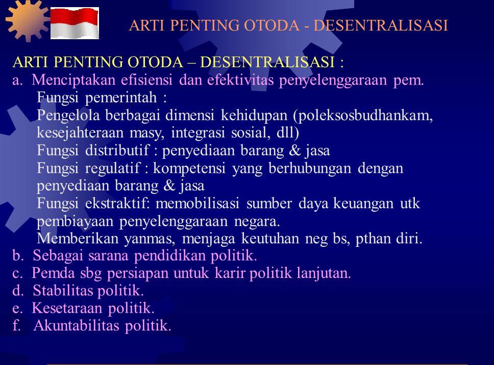 ARTI PENTING OTODA - DESENTRALISASI