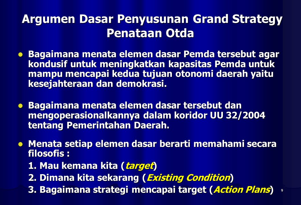Argumen Dasar Penyusunan Grand Strategy Penataan Otda