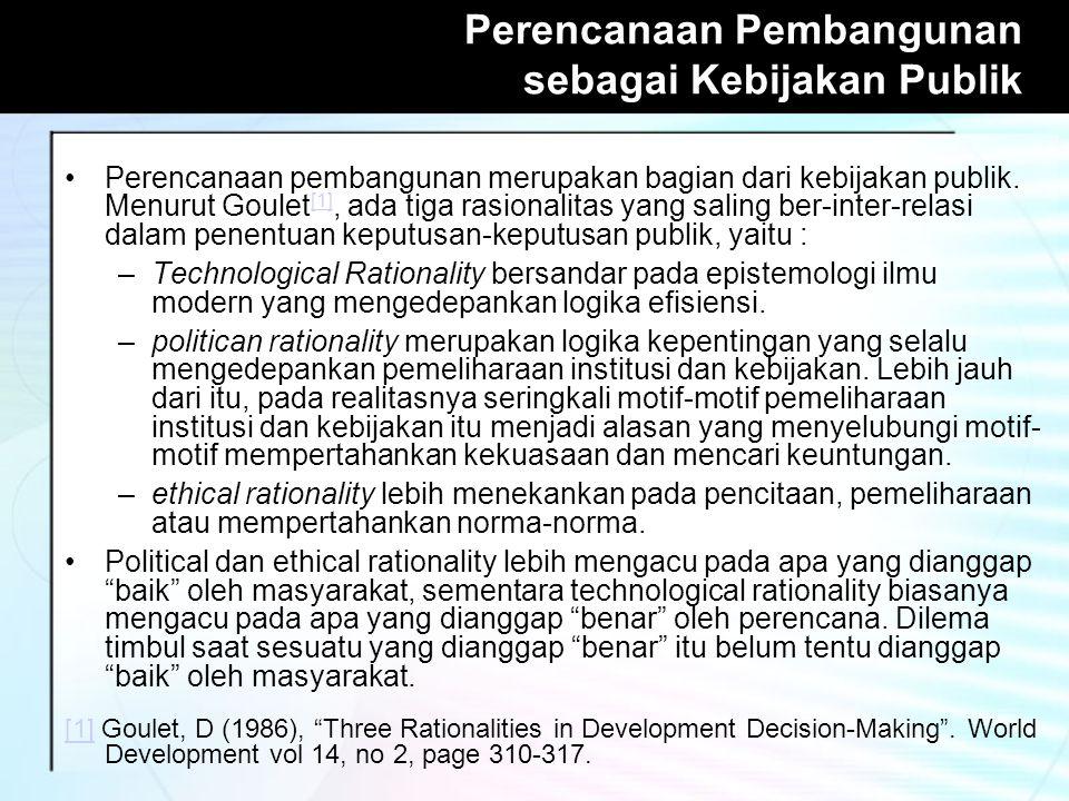 Perencanaan Pembangunan sebagai Kebijakan Publik