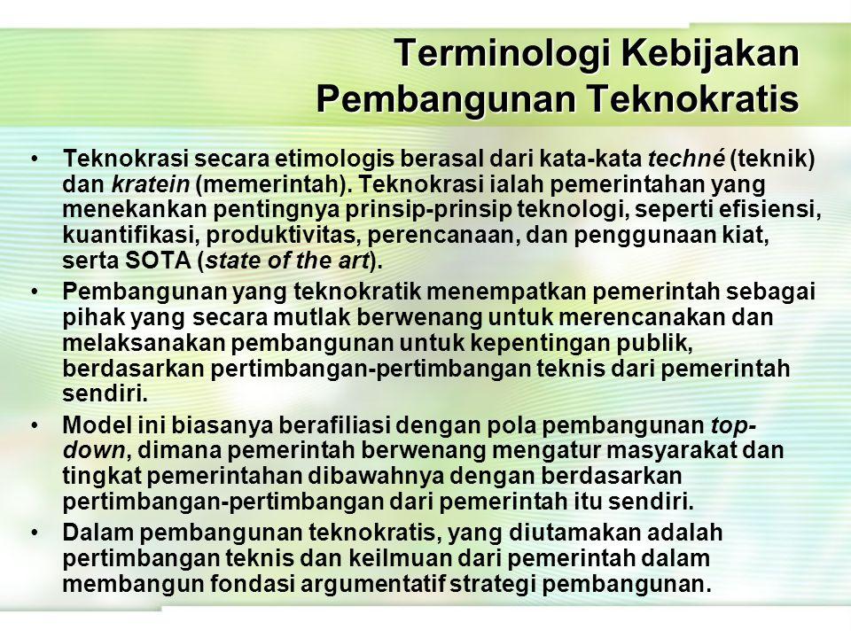 Terminologi Kebijakan Pembangunan Teknokratis