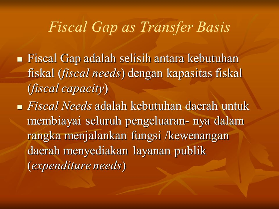 Fiscal Gap as Transfer Basis