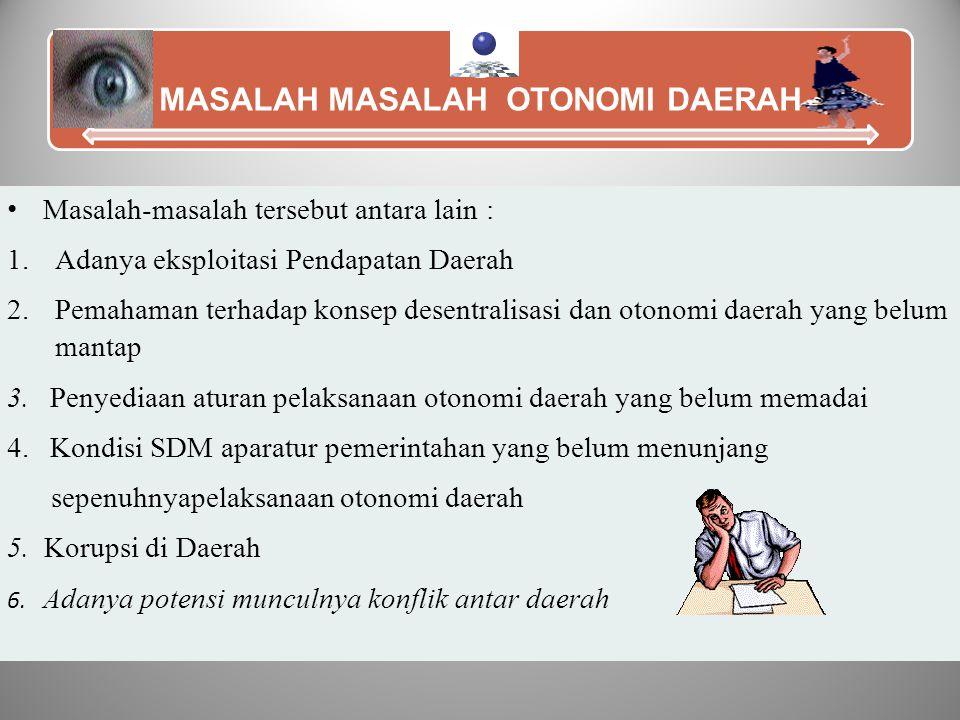 MASALAH MASALAH OTONOMI DAERAH