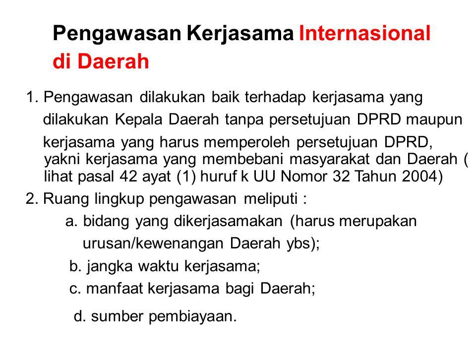 Pengawasan Kerjasama Internasional di Daerah