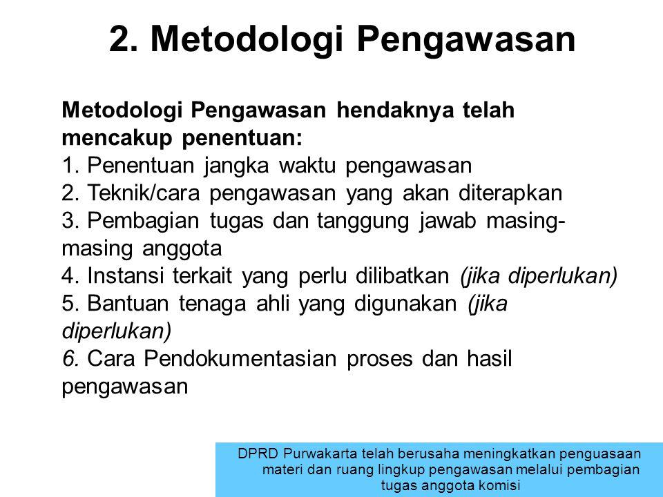2. Metodologi Pengawasan