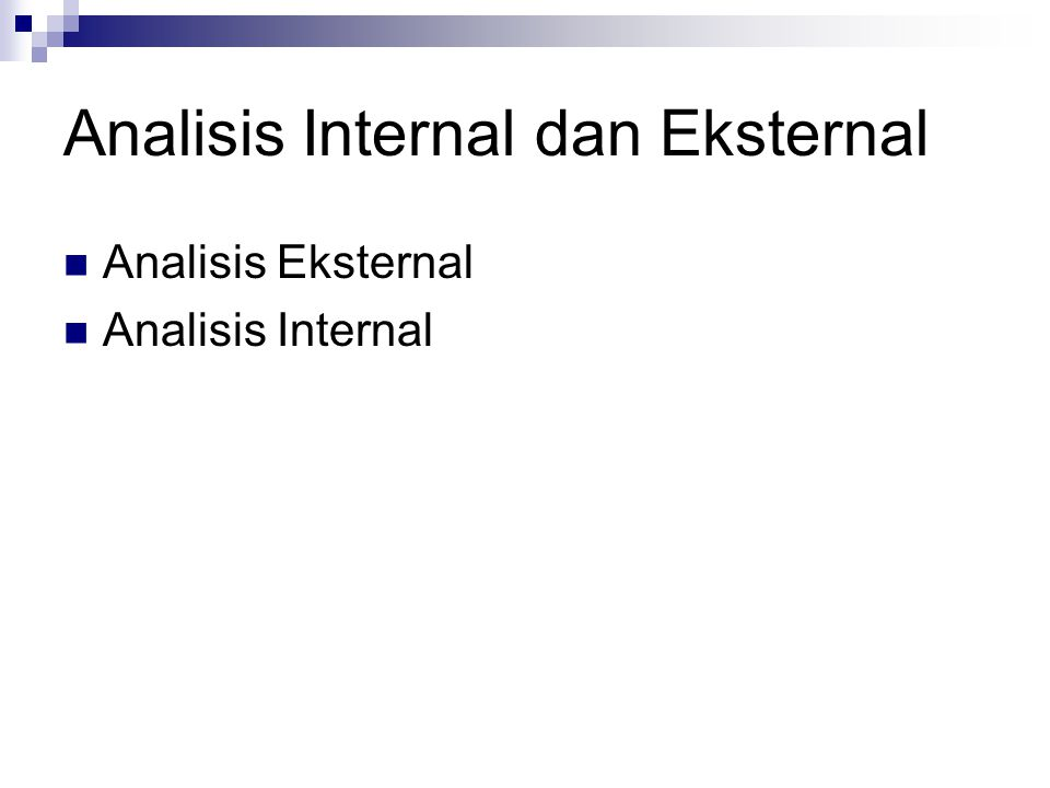 Analisis Internal dan Eksternal