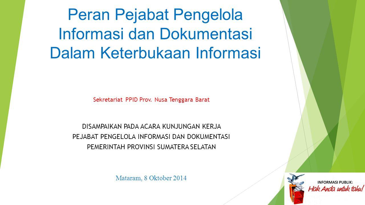 Peran Pejabat Pengelola Informasi dan Dokumentasi Dalam Keterbukaan Informasi