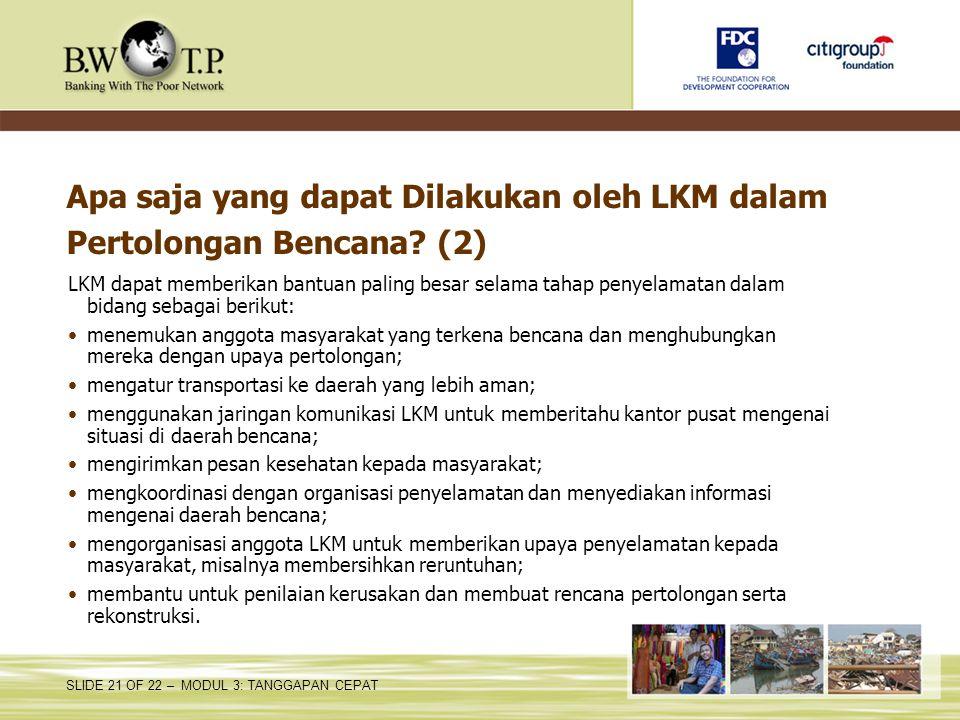 Apa saja yang dapat Dilakukan oleh LKM dalam Pertolongan Bencana (2)