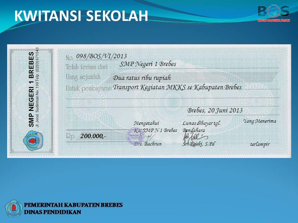 KWITANSI SEKOLAH 098/BOS/VI/2013 SMP Negeri 1 Brebes