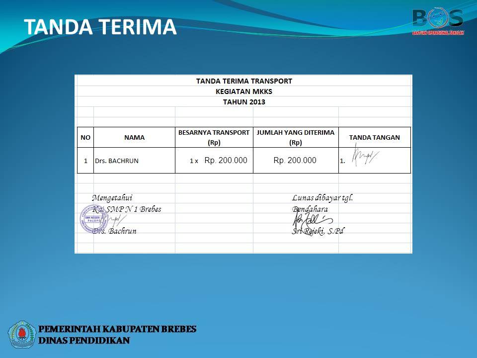 TANDA TERIMA Mengetahui Ka. SMP N 1 Brebes Drs. Bachrun