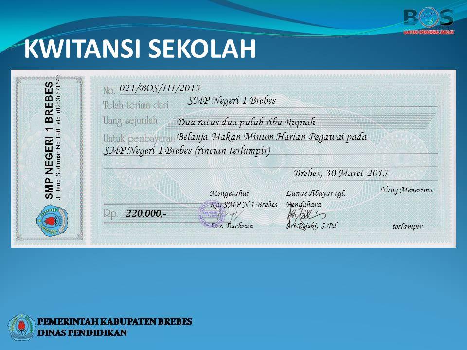KWITANSI SEKOLAH 021/BOS/III/2013 SMP Negeri 1 Brebes
