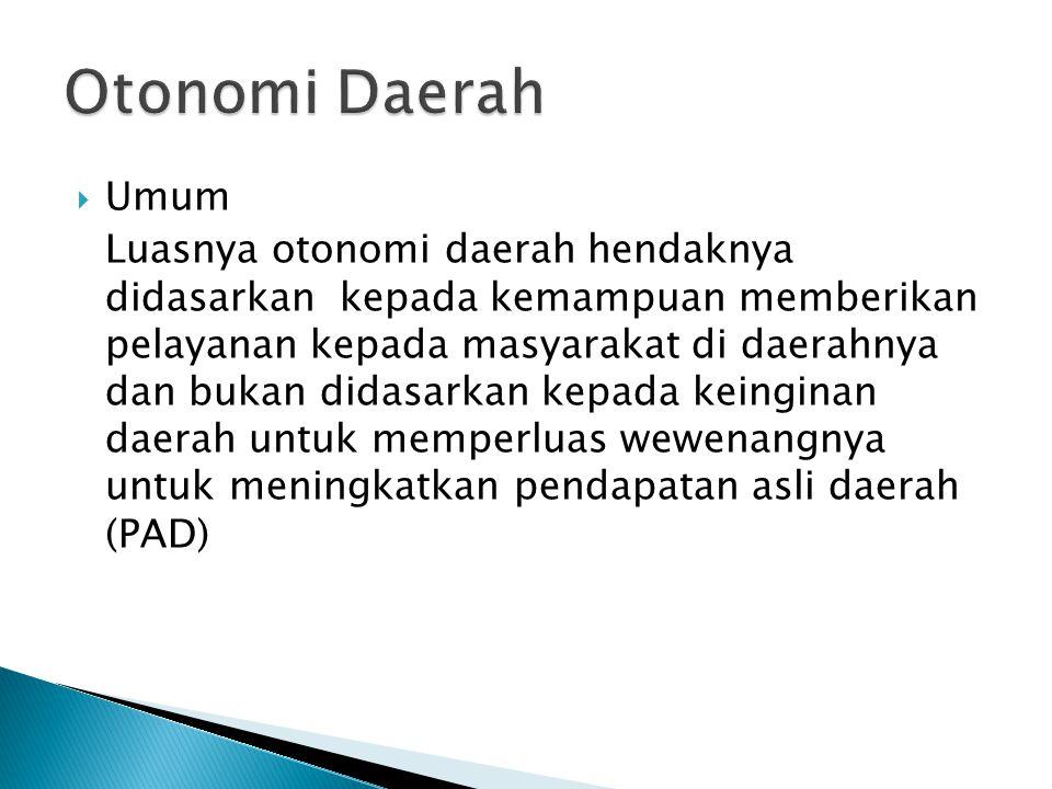 Otonomi Daerah Umum.
