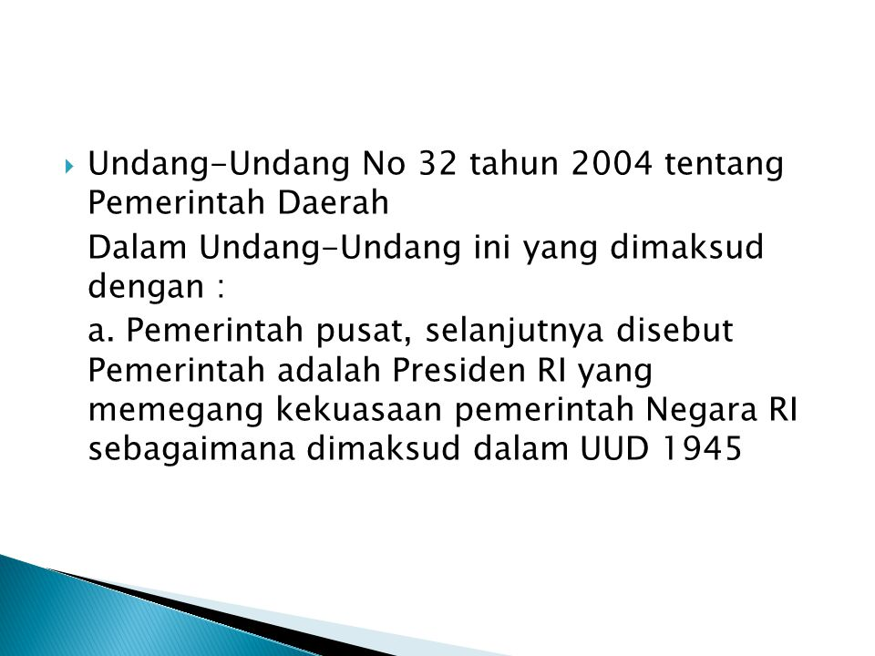 Undang-Undang No 32 tahun 2004 tentang Pemerintah Daerah