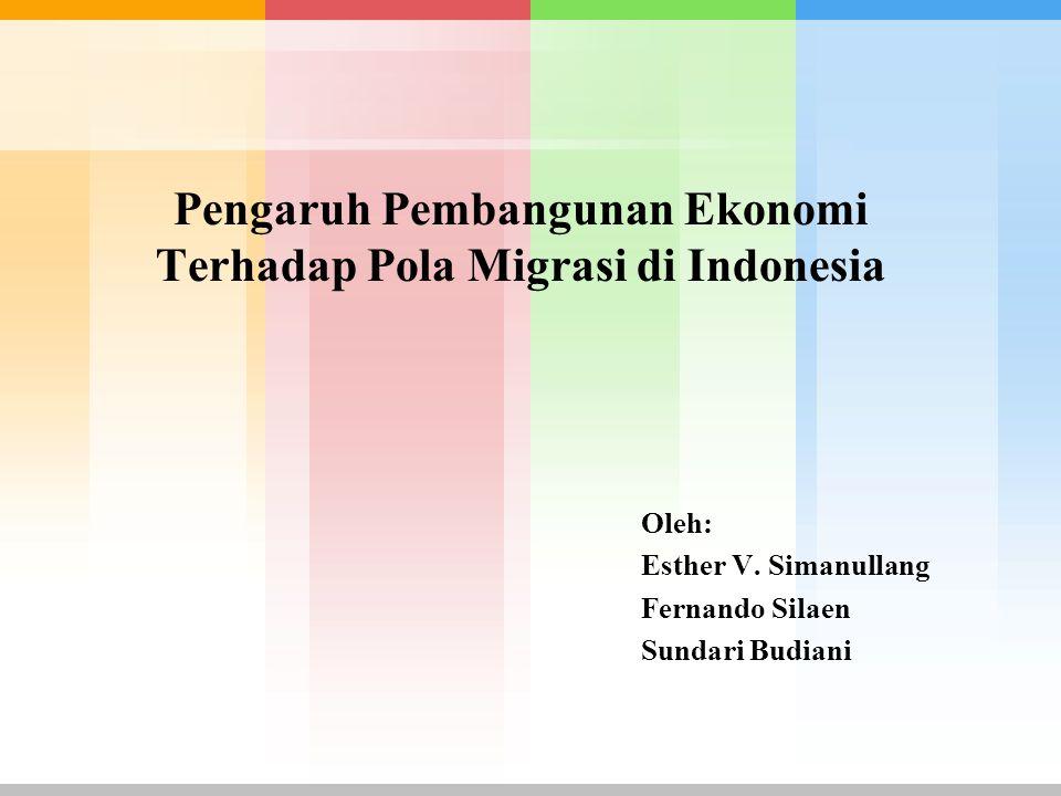 Pengaruh Pembangunan Ekonomi Terhadap Pola Migrasi di Indonesia