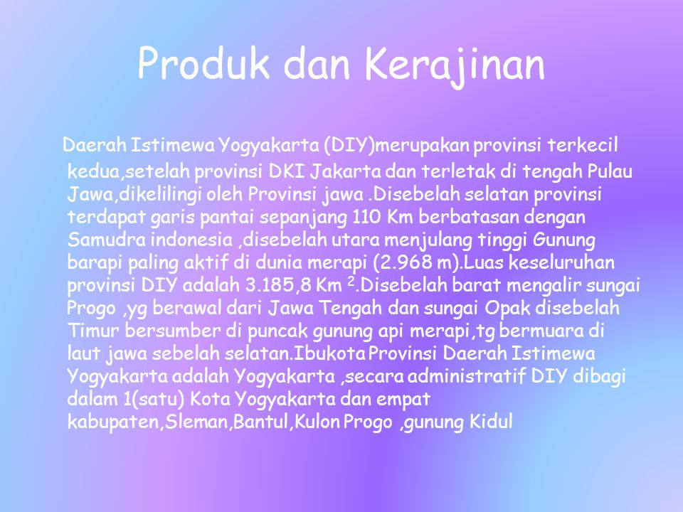 Produk dan Kerajinan