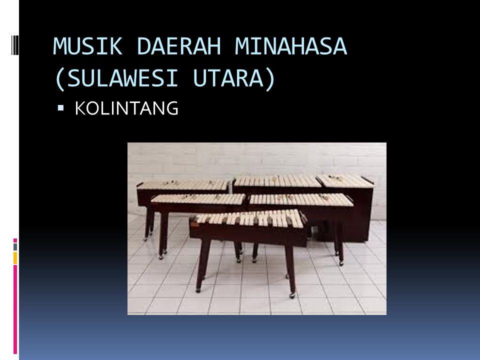 MUSIK DAERAH MINAHASA (SULAWESI UTARA)