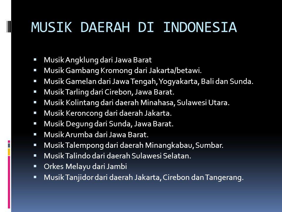 MUSIK DAERAH DI INDONESIA