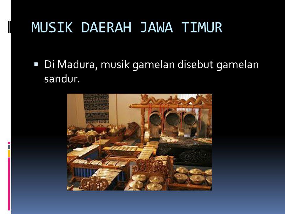 MUSIK DAERAH JAWA TIMUR