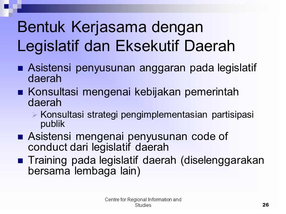 Bentuk Kerjasama dengan Legislatif dan Eksekutif Daerah