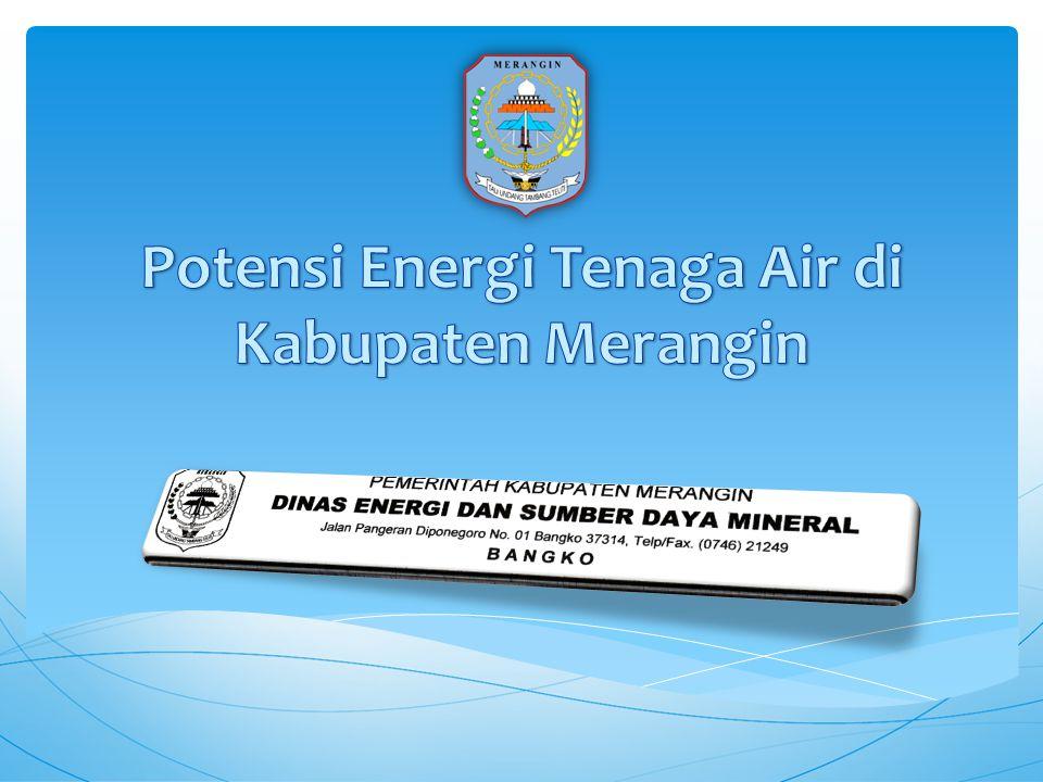 Potensi Energi Tenaga Air di Kabupaten Merangin
