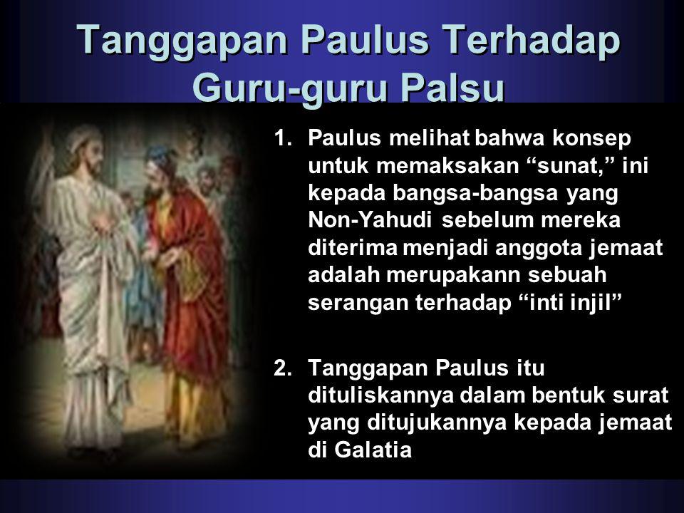 Tanggapan Paulus Terhadap Guru-guru Palsu