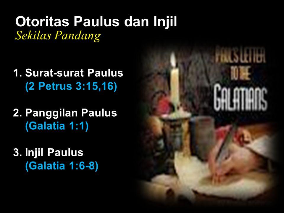 Black Otoritas Paulus dan Injil Sekilas Pandang 1. Surat-surat Paulus