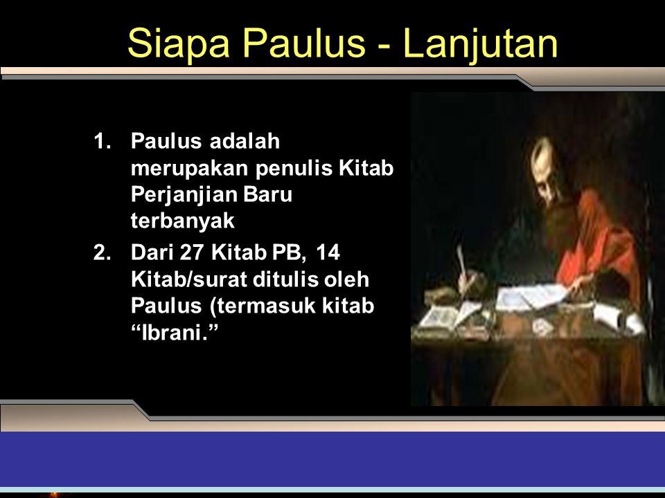 Siapa Paulus - Lanjutan