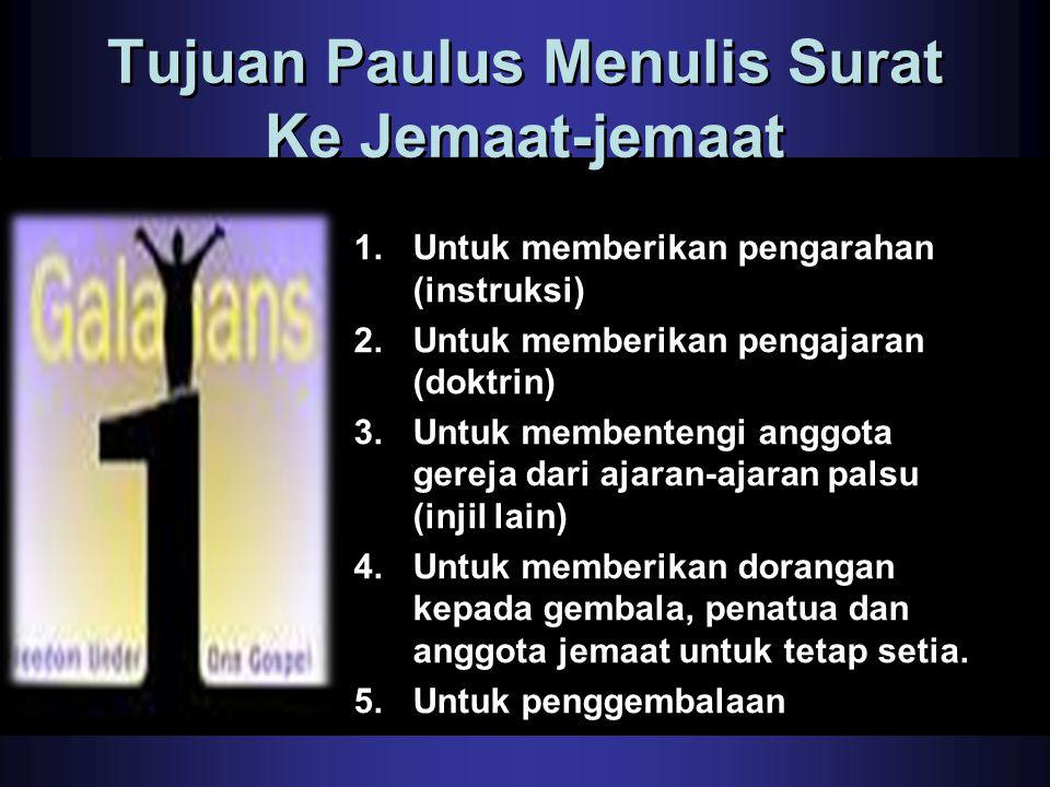 Tujuan Paulus Menulis Surat Ke Jemaat-jemaat