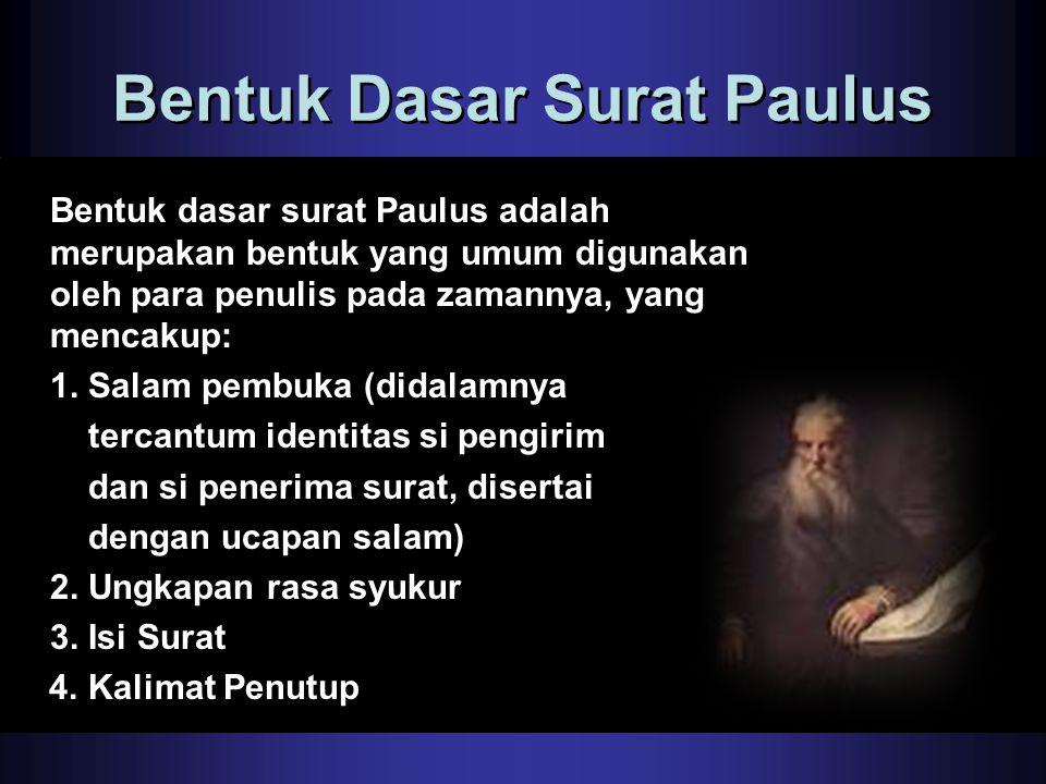 Bentuk Dasar Surat Paulus