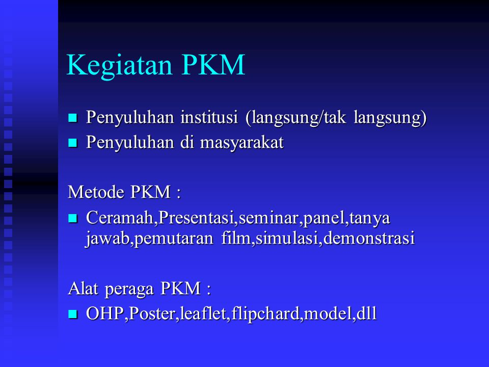 Kegiatan PKM Penyuluhan institusi (langsung/tak langsung)
