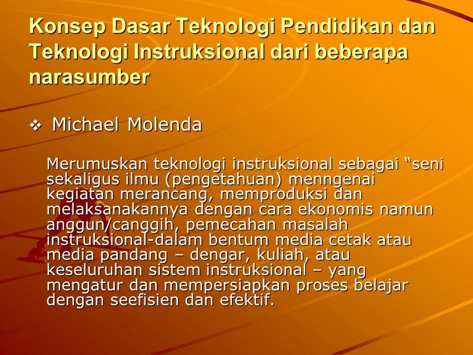 Konsep Dasar Teknologi Pendidikan dan Teknologi Instruksional dari beberapa narasumber
