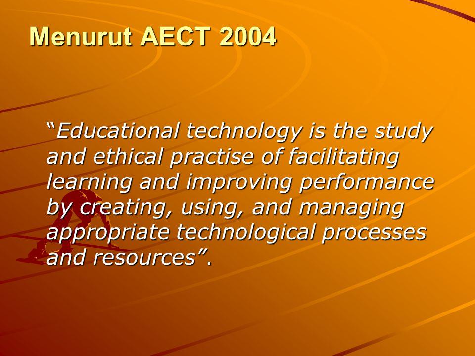 Menurut AECT 2004
