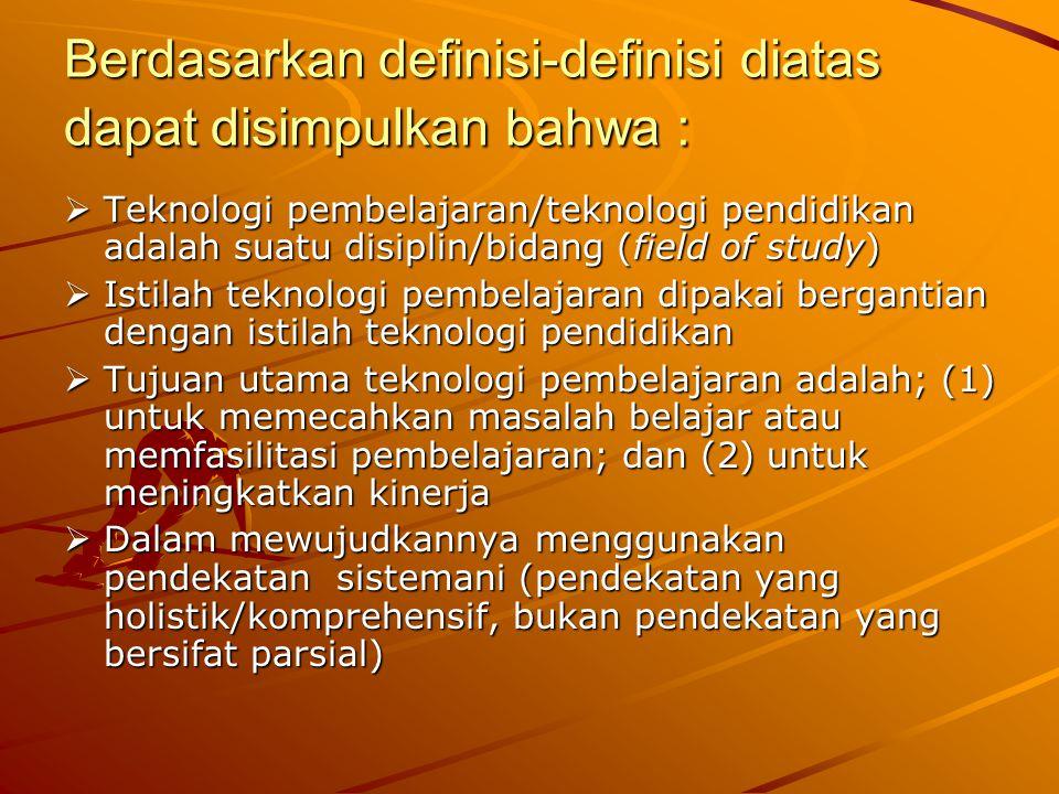 Berdasarkan definisi-definisi diatas dapat disimpulkan bahwa :