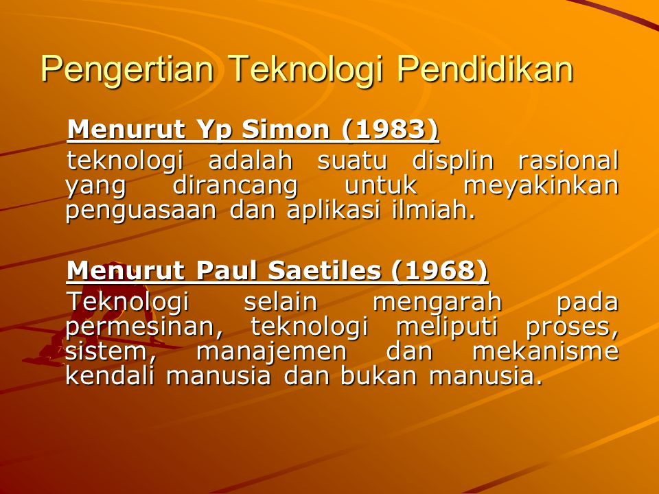 Pengertian Teknologi Pendidikan