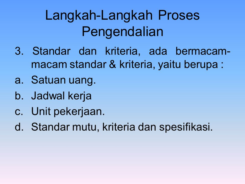 Langkah-Langkah Proses Pengendalian