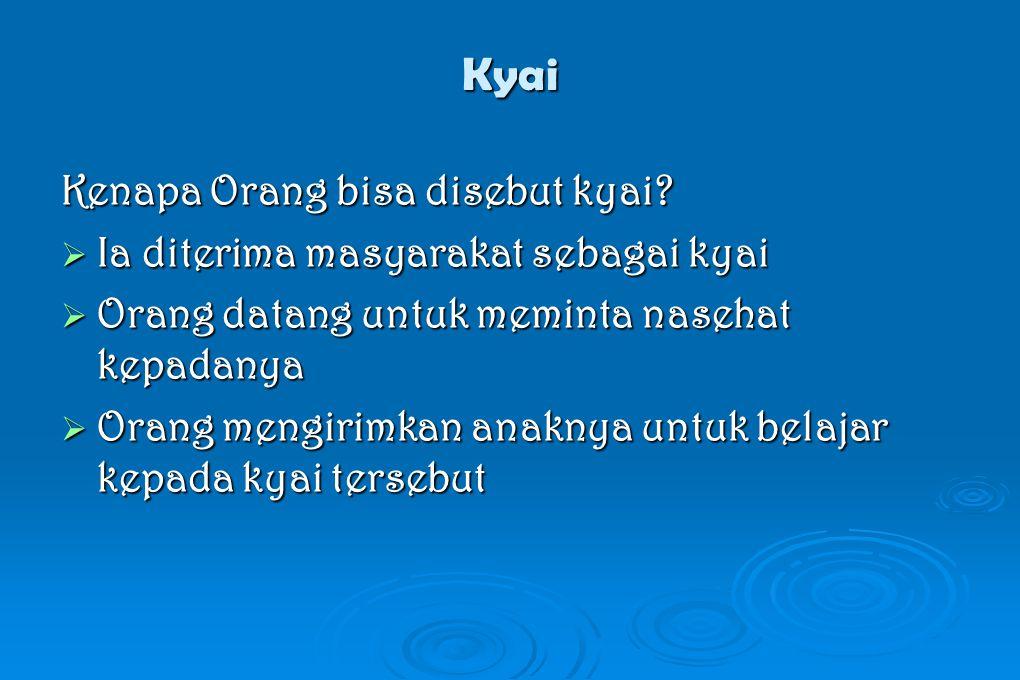 Kyai Kenapa Orang bisa disebut kyai