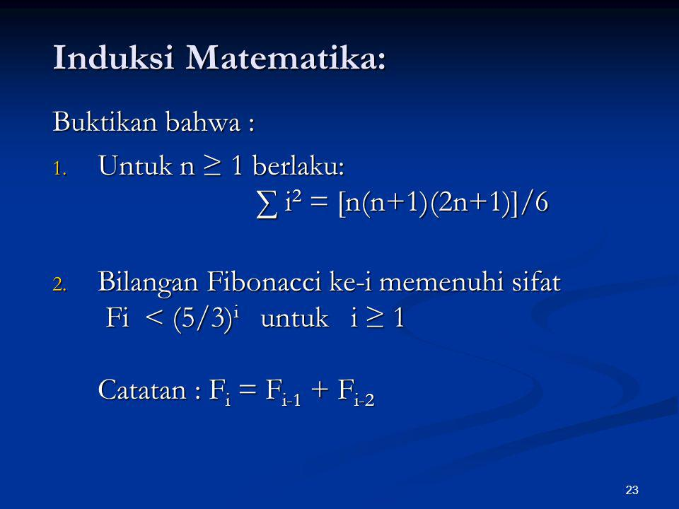 Induksi Matematika: Buktikan bahwa :