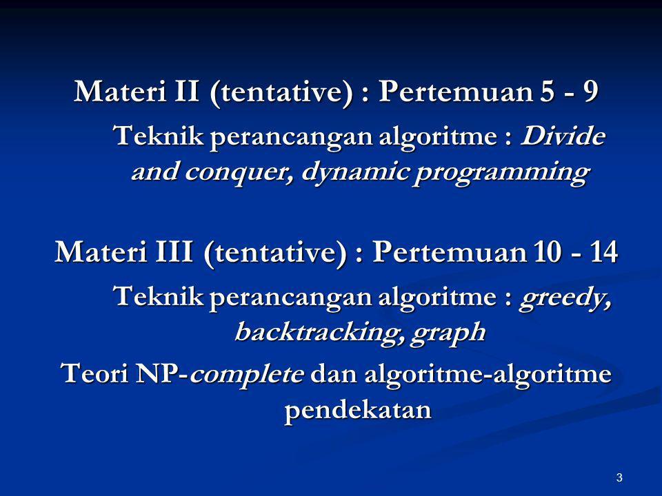 Materi II (tentative) : Pertemuan 5 - 9