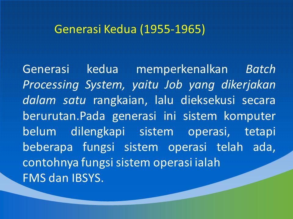 Generasi Kedua (1955-1965)