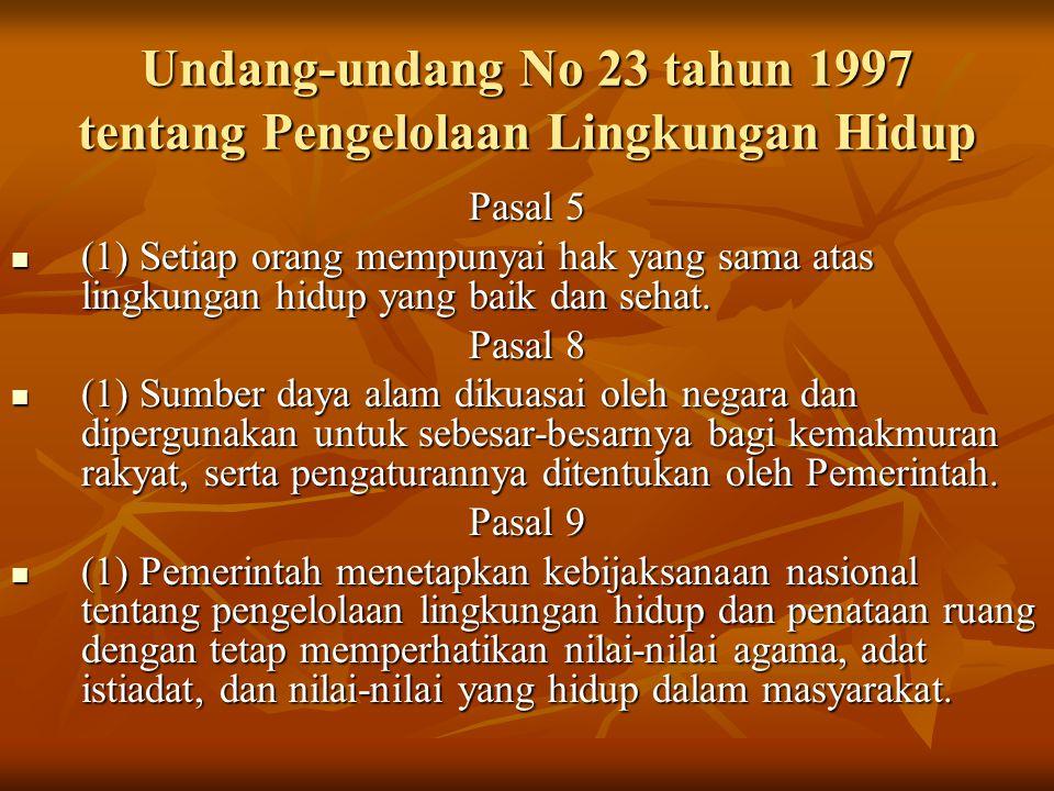 Undang-undang No 23 tahun 1997 tentang Pengelolaan Lingkungan Hidup
