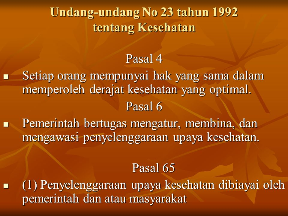 Undang-undang No 23 tahun 1992 tentang Kesehatan