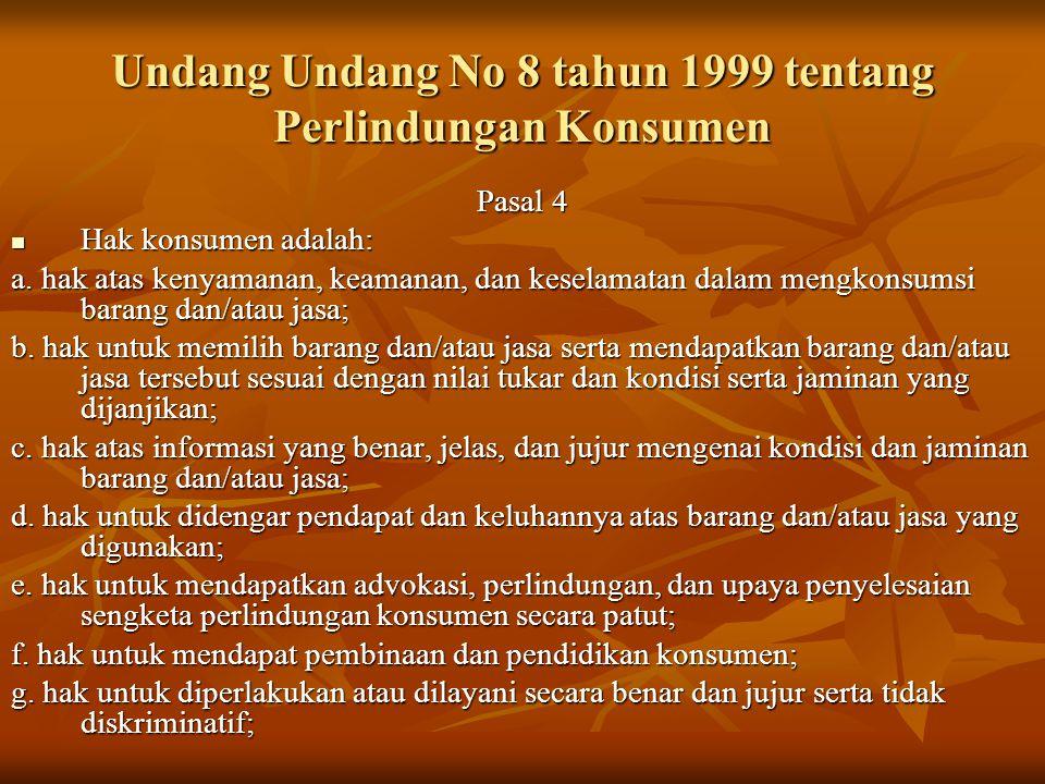 Undang Undang No 8 tahun 1999 tentang Perlindungan Konsumen