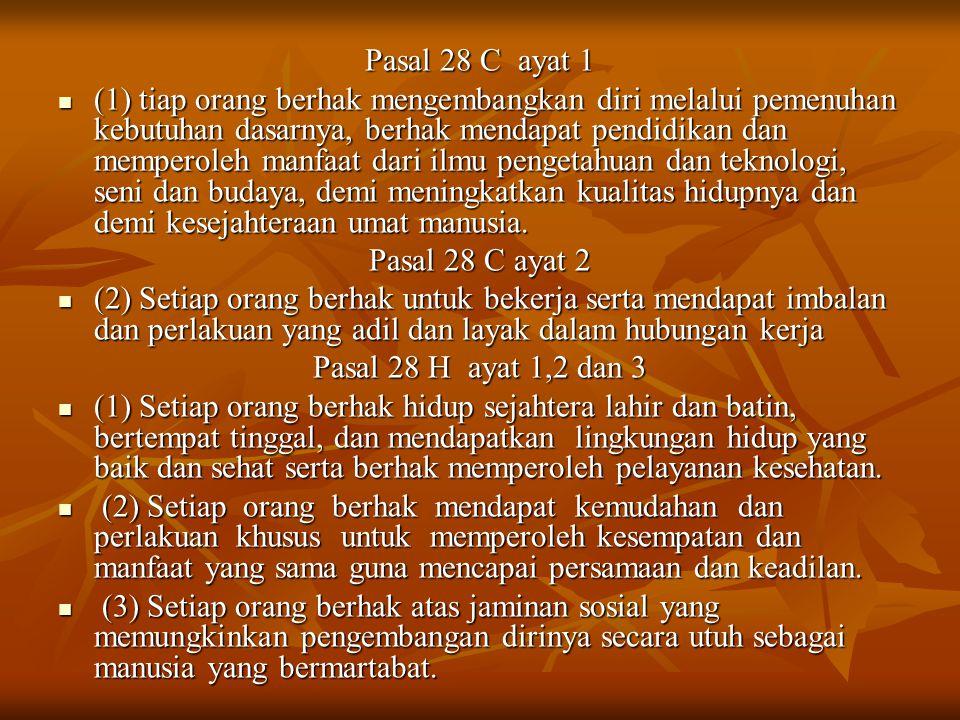 Pasal 28 C ayat 1