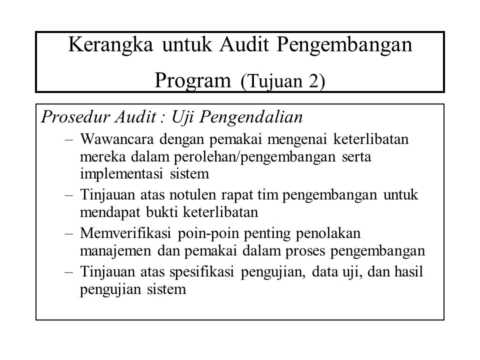 Kerangka untuk Audit Pengembangan Program (Tujuan 2)