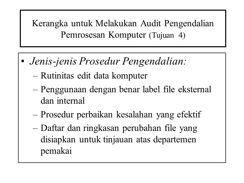 Jenis-jenis Prosedur Pengendalian: