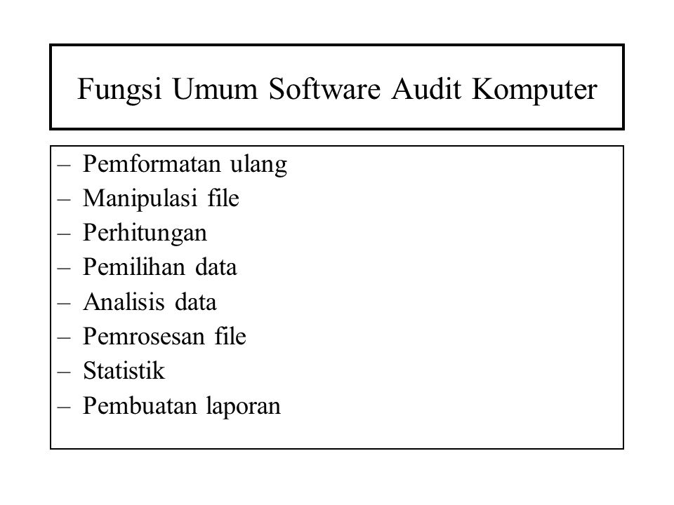 Fungsi Umum Software Audit Komputer