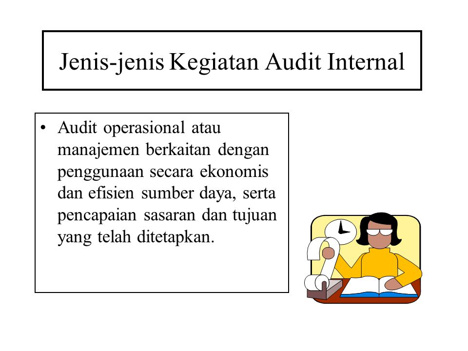Jenis-jenis Kegiatan Audit Internal