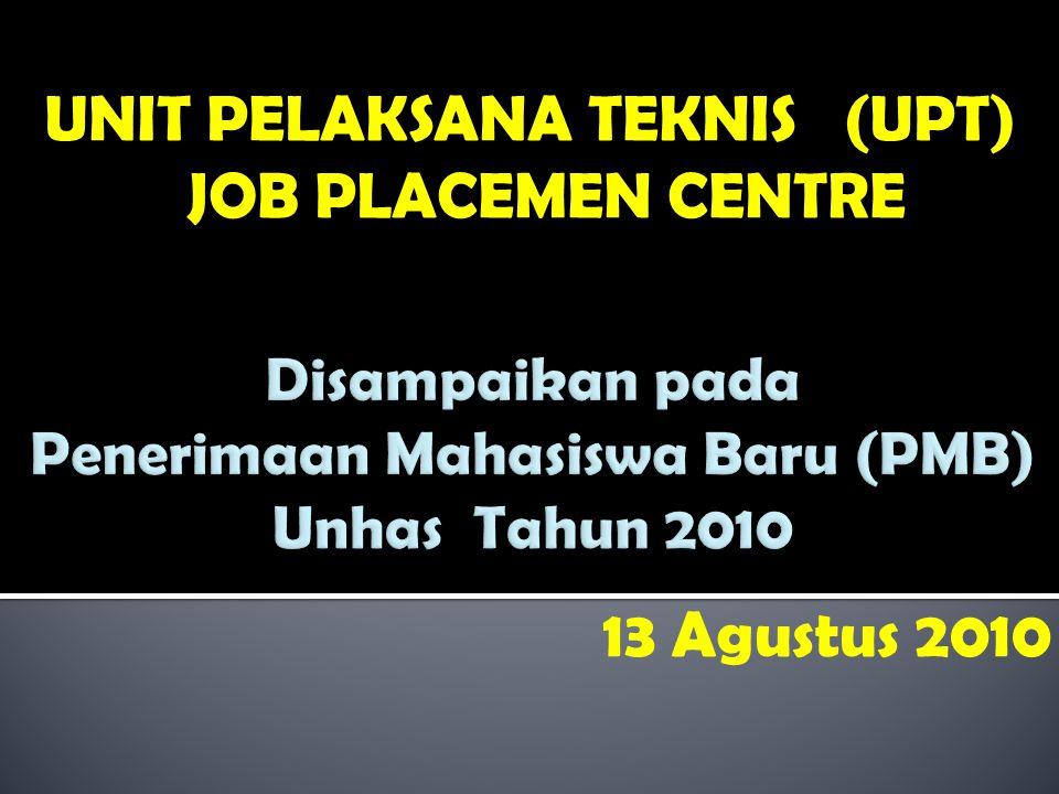 Disampaikan pada Penerimaan Mahasiswa Baru (PMB) Unhas Tahun 2010