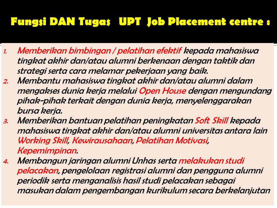 Fungsi DAN Tugas UPT Job Placement centre :