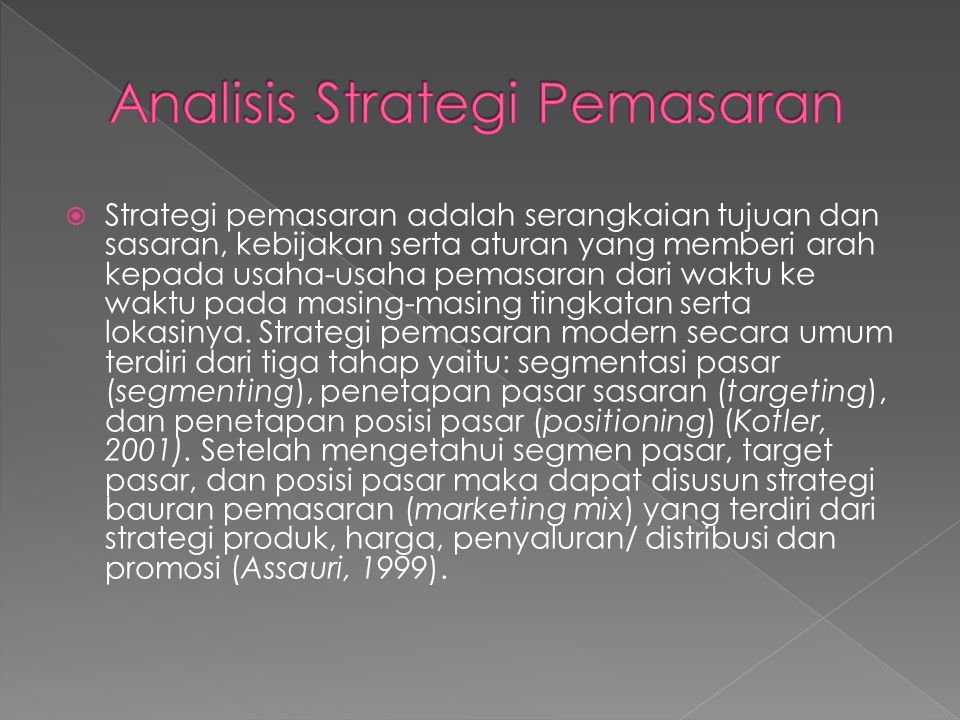 Analisis Strategi Pemasaran